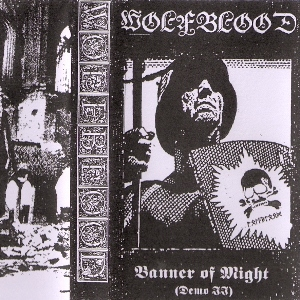 Wolfblood - Banner Of Might (Demo II) [Demo] (2013)