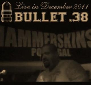 Bullet 38 - Live (2011)