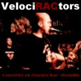 VelociRACtors - Concierto En Nuestro Bar - Medellín (2012)