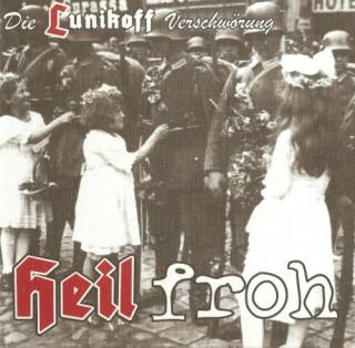 Die Lunikoff Verschwörung - Heil Froh (2008)