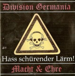 Division Germania & Macht & Ehre - Hass Schürender Lärm (2004)