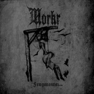 Morkr - Fragments [Single] (2009)
