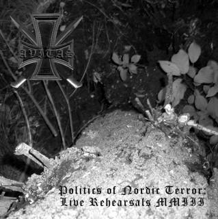 Avitas - Politics Of Nordic Terror: Live Rehearsals MMIII [Live] (2011)