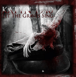 VA - Katyń 1940 - Let The Graves Sing [Compilation] (2013)