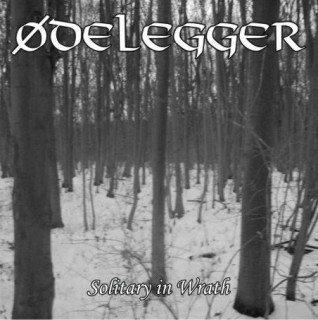 Ødelegger - Solitary In Wrath [EP] (2011)