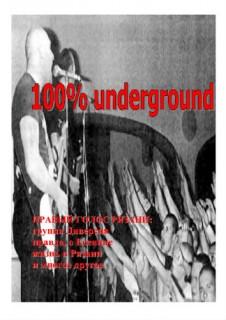 100% Underground #1 (2003)