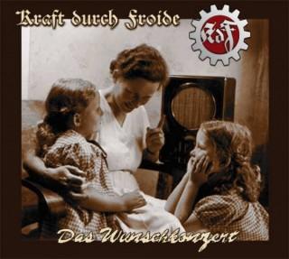 Kraft Durch Froide - Das Wunschkonzert (Re-Edition 2015) (2000)