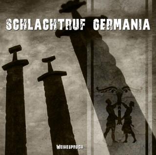 Schlachtruf Germania - Weihespruch (2015)
