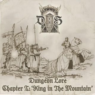 VA - Dungeon Lore Chapter I: King In The Mountain [Compilation] (2013)