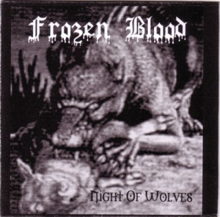 Frozen Blood - Night Of Wolves [Demo] (2006)