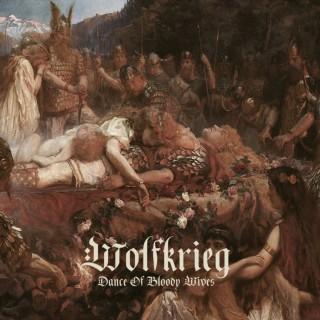 Wolfkrieg - Dance Of Bloody Wives [EP] (2016)