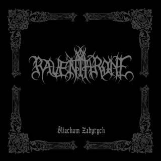 Raven Throne - Šliacham Zabytych (2016)