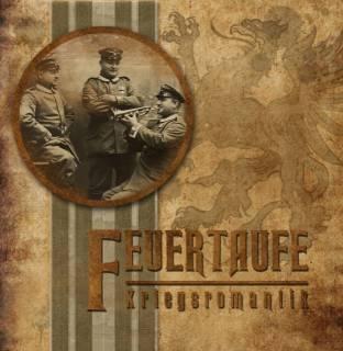 Feuertaufe - Kriegsromantik (2016)