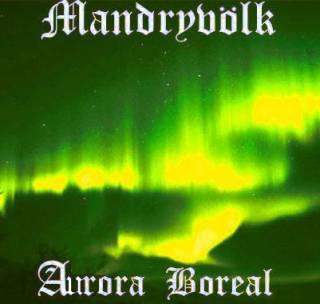Mandryvölk - Aurora Boreal [Demo] (2009)