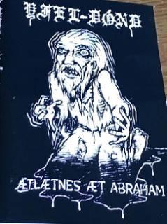 Yfel-Dond - Aetlaetnes Aet Abraham [Demo] (2004)