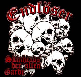 Endlöser - Skinheads Der Alten Garde [Re-Edition] (2016)