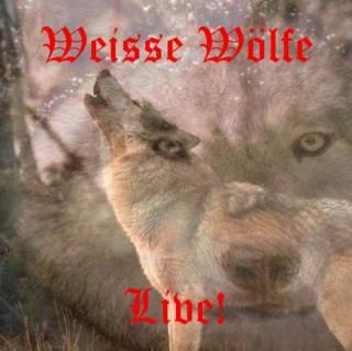 Weisse Wölfe - Live! (2016)