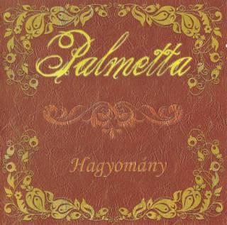 Palmetta - Hagyomány (2009)