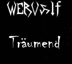 Wervolf - Träumend [Compilation] (2009)