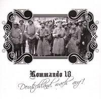 Kommando 18 - Deutschland, wach auf! (2010)