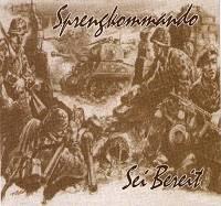 Sprengkommando - Sei Bereit (1998)