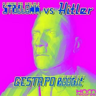 Strelokk Vs Hitler - Gestapo Boogie (2016)