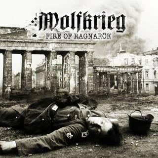 Wolfkrieg - Fire Of Ragnarok (2017)