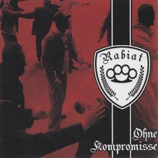 Rabiat - Ohne Kompromisse (2007)