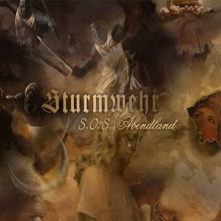 Sturmwehr - S.O.S Abendland (2009)
