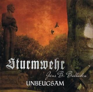 Sturmwehr - Unbeugsam (2010)