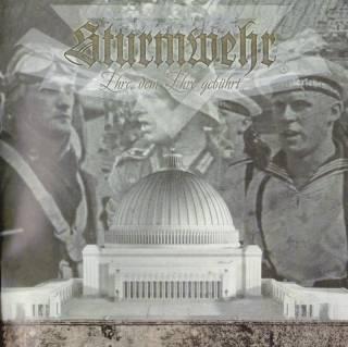 Sturmwehr - Ehre, dem Ehre gebührt (2012)