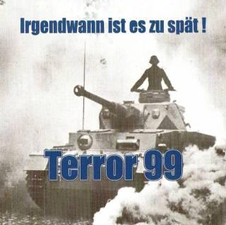 Terror 99 - Irgendwann ist es zu spät! (1999)