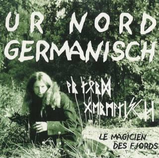Ur Nord Germanisch - Le Magicien Des Fjords (2002)