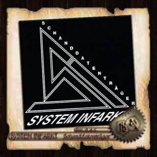 System Infarkt - Schanddatenträger (2012)