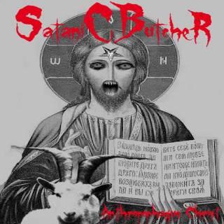 Satanic Butcher - Antropophagus Christ (2010)