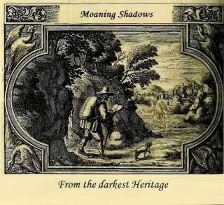 Moaning Shadows - From The Darkest Heritage [EP] (2015)