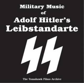 Military Music of Adolf Hitler's - Leibstandarte SS