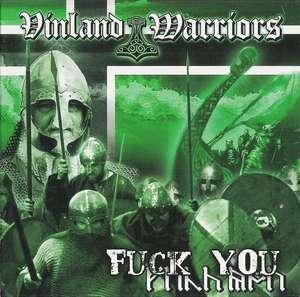 Vinland Warriors - Fuck You (2006)