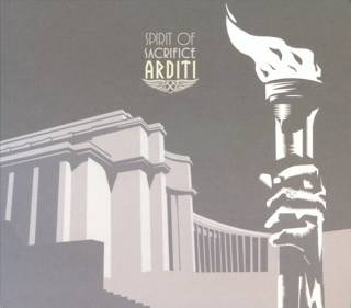 Arditi - Spirit of Sacrifice (2005)